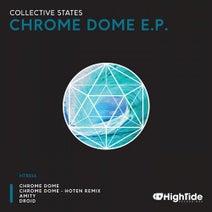Collective States, Hoten - Chrome Dome