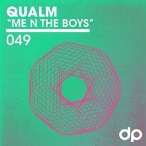 Qualm - Me N The Boys
