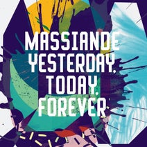 Massiande - Yesterday, Today, Forever