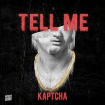 Kaptcha - Tell Me