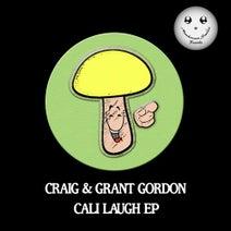 Craig & Grant Gordon - Cali Laugh EP