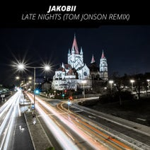 Tom Jonson, Jakobii - Late Nights (Tom Jonson Remix)