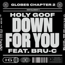 Bru-C, Holy Goof - Down For You