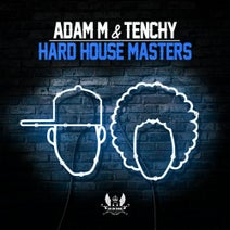 Adam M, Tenchy, Ben Stevens, Hard House Masters, The Beast, Third Degree Gurns, Coffin Dodgers, Frank Farrell, Various Artists, BK - Hard House Masters