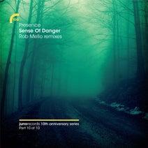 Presence, Shara Nelson, Rob Mello - Sense Of Danger (Rob Mello Remixes)
