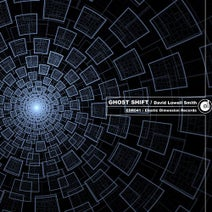 David Lowell Smith - Ghost Shift
