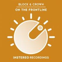 Block & Crown - On The Frontline