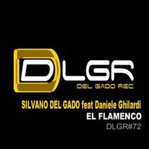 Silvano Del Gado - El Flamenco (feat. Daniele Ghilardi)
