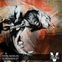 Papa Marlin - Screamer EP