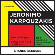 Jeronimo Karpouzakis, Dio S, Jack Essek, Uper Acid Band - World Gypsy/Balkan Echoes Remixes