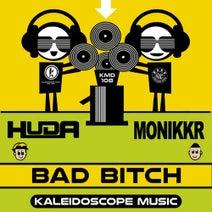 Huda Hudia, Monikkr - Bad Bitch