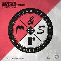 Andrey Exx, Karmen Moxie - A Deeper Love (Incl. Cassimm Remix)