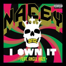 Nacey, Angel Haze - I Own It