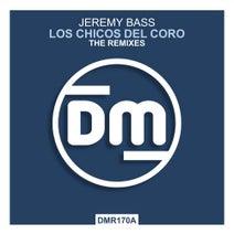 DJ Fist, Jeremy Bass, Rio Dela Duna, Dvit Bousa, DJ Lucerox - Los Chicos Del Coro (The Remixes)