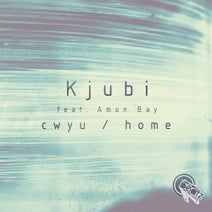 Kjubi - cwyu / home (feat. Amon Bay)