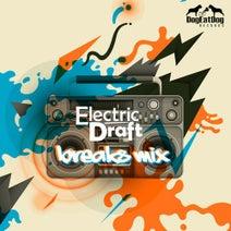 Electric Draft - Break Mix