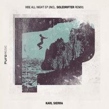Soledrifter, Karl Sierra - Vibe All Night EP (Incl. Soledrifter Remix)