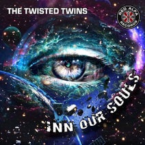 The Twisted Twins - In Our Souls