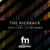 Doc Brown, Scotty Boy - The Kickback