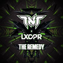 TNT, LXCPR - The Remedy