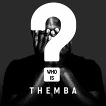 THEMBA (SA) - Who is Themba?