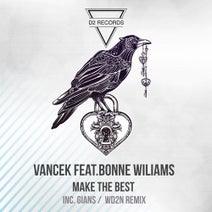 Vancek, Boone Williams, Gians, WD2N - Make the Best