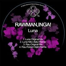 Rawman, Inga!, Niko (Italy), Robert Stahl - Luna