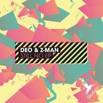 Deo & Z-Man - Still No EP