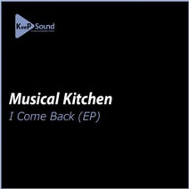 Musical Kitchen - I Come Back