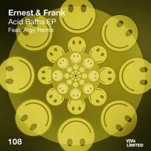 Ernest & Frank, Argy - Acid Baths EP
