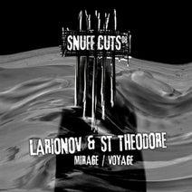 Larionov, St Theodore - Mirage / Voyage