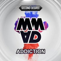Second Degree - Addiction
