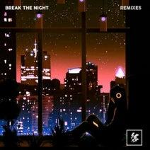 DANL, Lost Paper, Ridzwan, The Cordell, Chris Jaman, Maestro-K, Rayyansyafa - Break The Night [The Remixes]