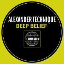 Alexander Technique - Deep Belief