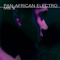 Songstress, Spin & Flow, Jerome Sydenham, Herb Martin, Dr. J, Kerri Chandler, The Lorrdd, Jerome Sydenham, Janne Tavi - Pan-African Electro Vol. 3