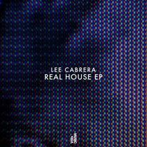 Lee Cabrera - Real House EP