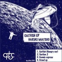 Haruki Matsuo - CATFISH EP