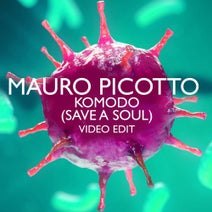 Mauro Picotto - Komodo (Save A Soul) (Video Edit)