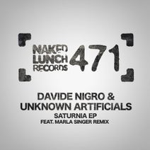 Unknown Artificials, Davide Nigro, Marla Singer - Saturnia EP