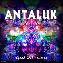 Antaluk - Good Old Times