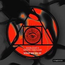 Matteo Rosolare, Engelhart - What We Do EP