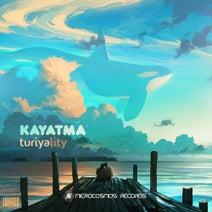 Kayatma, Argishty, Lena Sea - Turiyality