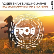 Aly & Fila, Roger Shah, Aisling Jarvis - Hold Your Head Up High (Aly & Fila Remix)