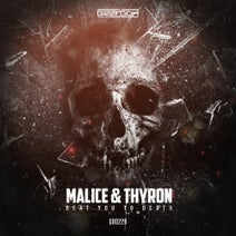 Malice & Thyron - Beat You To Death