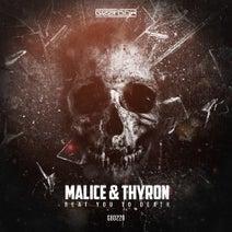 Malice, Thyron - Beat You To Death