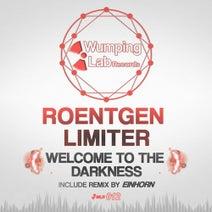 Roentgen Limiter, EINHORN (DE) - Welcome To The Darkness
