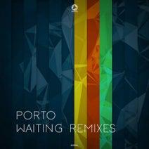 Porto, Title, Psyek, DSȾN₸, Misology - Waiting (Remixes)