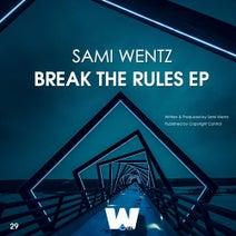 Sami Wentz - Break The Rules EP