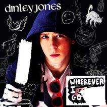 Dinley Jones - Wherever I Go