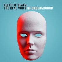 Sixth Finger, Quadra & Benjamin, Beautiful Green People, Shaki, Deep Spiritual Killers, L.A. Thomas, Galeao, Maha Kundalini, Ronan, Ghetto Blaster Ltd., Astrovoid, Freedom Dub, Sound Behaviour, BMS, Guardiavieja Squad, Style Project - Eclectic Beats: The Real Voice of Underground